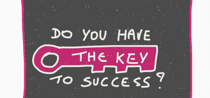"Do you have ""The Key To Success""?"